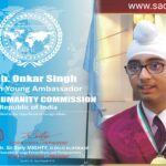 India's Prodigy Onkar Singh has been appointed as the Ambassador to World Humanity Commission